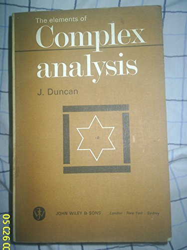 9780471225669: Elements of Complex Analysis
