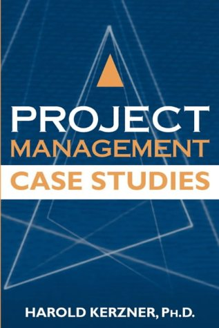 9780471225782: Project Management Case Studies: A Systems Approach to Planning