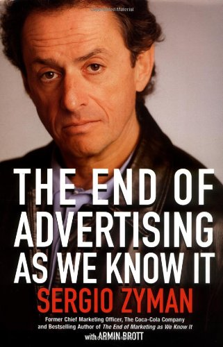 9780471225812: The End of Advertising as We Know It