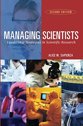 9780471226147: Managing Scientists: Leadership Strategies in Scientific Research