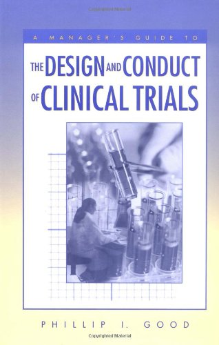 9780471226154: A Manager's Guide to the Design and Conduct of Clinical Trials
