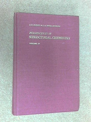 Perspectives in Structural Chemistry, Volume 4,: Dunitz, J. D., And J. A. Ibers, (Editors);
