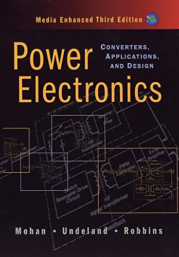 Power Electronics: Converters, Applications, and Design: Ned Mohan, Tore