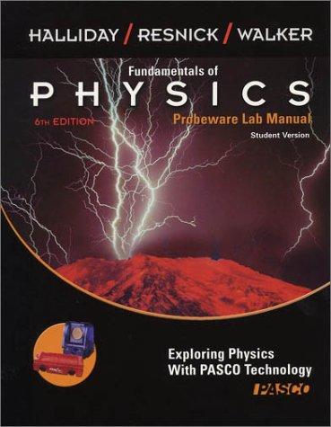 Fundamentals of Physics, , Probeware Lab Manual/Student: David Halliday; Robert
