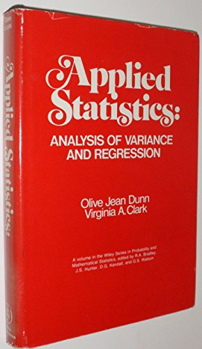9780471227007: Applied Statistics: Analysis of Variance and Regression (Probability & Mathematical Statistics S.)
