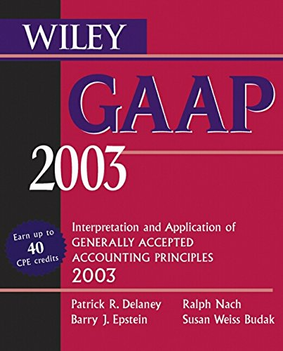 9780471227199: Wiley GAAP 2003: Interpretation and Application of Generally Accepted Accounting Principles