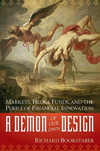 9780471227274: A Demon of Our Own Design: Markets, Hedge Funds, and the Perils of Financial Innovation