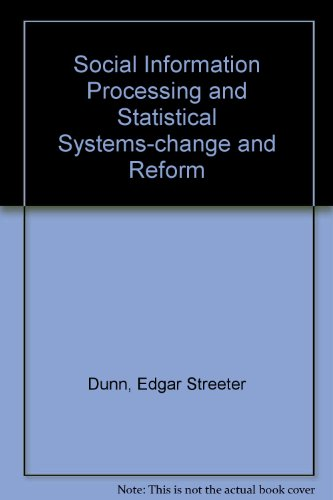 9780471227472: Social Information Processing and Statistical Systems-change and Reform