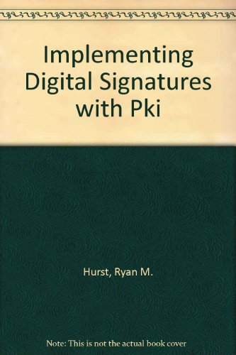 9780471227748: Implementing Digital Signatures with PKI