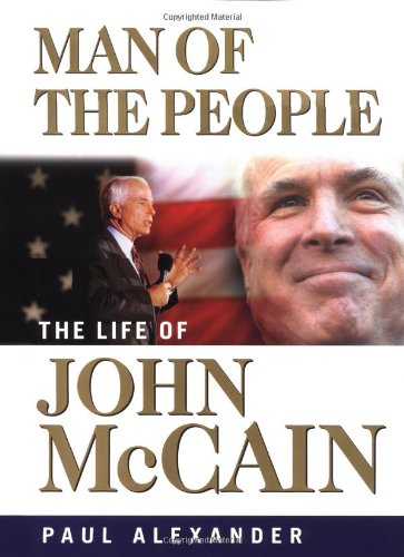 9780471228295: Man of the People: The Life of John McCain
