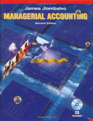Managerial Accounting: James Jiambalvo