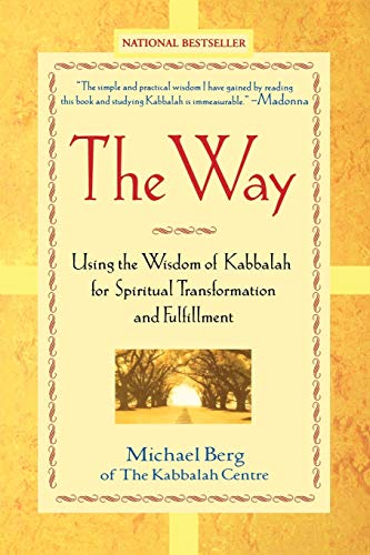 9780471228790: The Way: Using the Wisdom of Kabbalah for Spiritual Transformation and Fulfillment