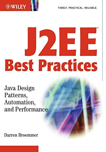 9780471228851: J2ee Best Practices: Java Design Patterns, Automation, and Performance (Wiley Application Development)