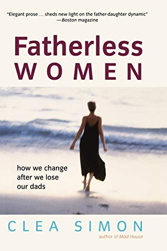 9780471228950: Fatherless Women: How We Change After We Lose Our Dads