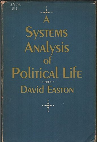 9780471229407: A systems analysis of political life
