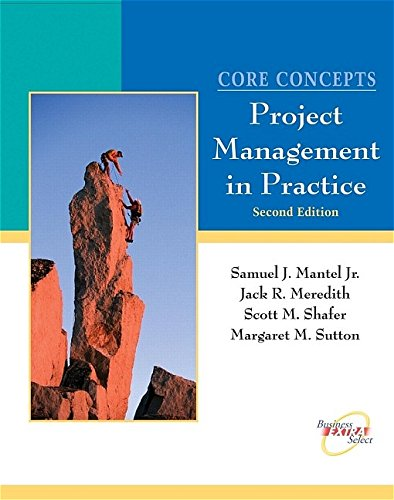 9780471229650: Core Concepts, with CD: Project Management in Practice