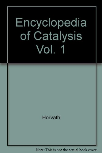 9780471229797: Encyclopedia of Catalysis (Volume 1)