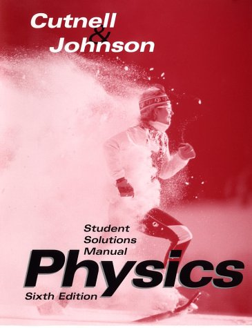 cutnell and johnson physics 10th edition solutions manual pdf