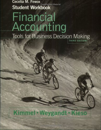 Student Workbook to accompany Financial Accounting, 3rd: Paul D. Kimmel,
