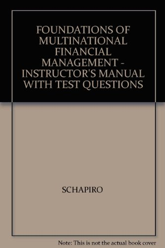 9780471230359: FOUNDATIONS OF MULTINATIONAL FINANCIAL MANAGEMENT - INSTRUCTOR'S MANUAL WITH TEST QUESTIONS
