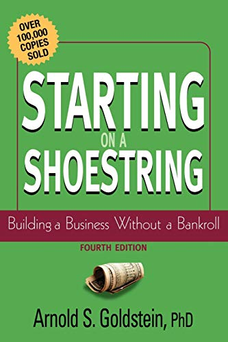 9780471232889: Starting on a Shoestring: Building a Business Without a Bankroll