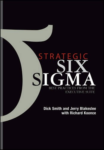 9780471232940: Strategic Six Sigma: Best Practices from the Executive Suite