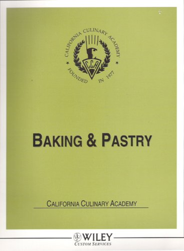 Baking & Pastry California Culinary Academy: Parks, Robert