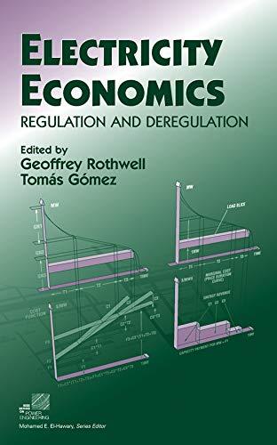9780471234371: Electricity Economics: Regulation and Deregulation