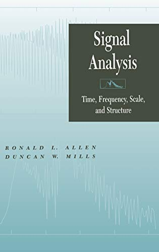 9780471234418: Signal Analysis: Time, Frequency, Scale, and Structure
