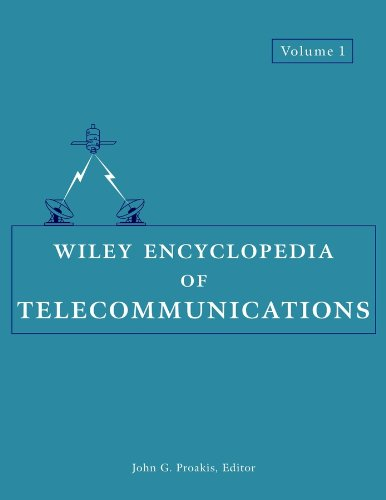 Wiley Encyclopedia Of Telecommunications (Volume-1 Only)