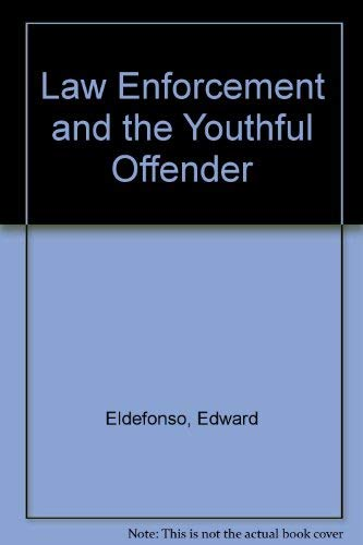 9780471235132: Law Enforcement and the Youthful Offender