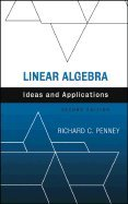 9780471235361: Linear Algebra: Ideas and Applications
