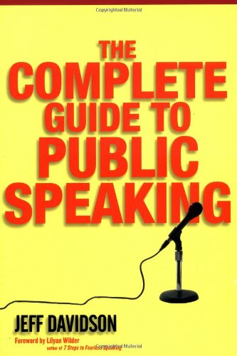 The Complete Guide to Public Speaking: Jeff Davidson