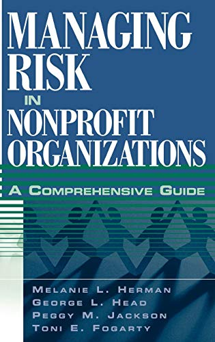 Managing Risk in Nonprofit Organizations: A Comprehensive Guide (Hardback): Melanie L. Herman, ...