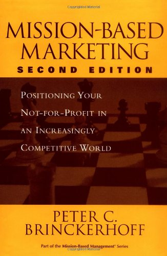 9780471237181: Mission-Based Marketing: Positioning Your Not-for-Profit in an Increasingly Competitive World