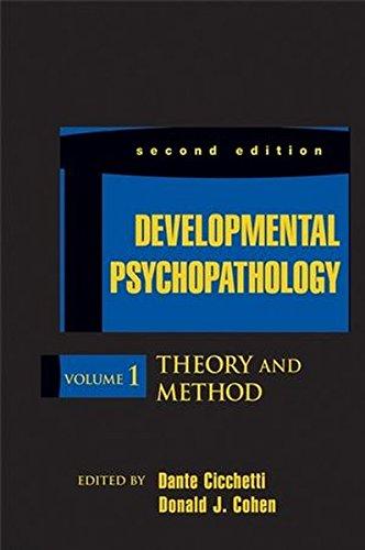 Developmental Psychopathology, 2nd Edition, Volume 1, Theory: Editor: Dante Cicchetti