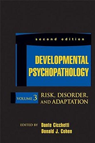 Developmental Psychopathology, 2nd Edition, Volume 3, Risk,: Editor: Dante Cicchetti