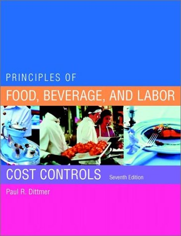 9780471237464: Principles of Food, Beverage, and Labor Cost Controls Package, Seventh Edition (Includes Text and NRAEF Workbook)