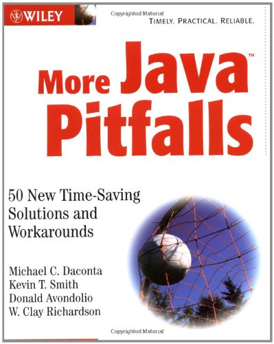 9780471237518: More Java Pitfalls: 50 New Time-saving Solutions and Workarounds