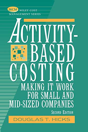 9780471237549: Activity-Based Costing: Making It Work for Small and Mid-Sized Companies