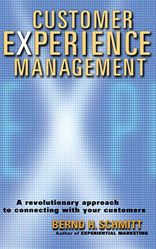 9780471237747: Customer Experience Management: A Revolutionary Approach to Connecting With Your Customers