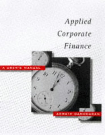 9780471239703: Applied Corporate Finance: A User's Manual