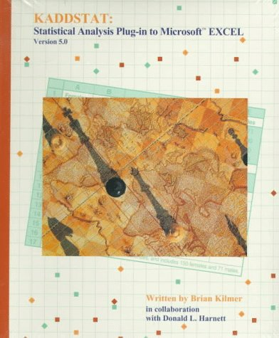Kaddstat: Statistical Analysis Plug-in to Microsoft Excel Version 5.0: Kilmer, Brian