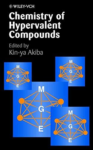 Chemistry of Hypervalent Compounds: Kinand#8211;ya Akiba