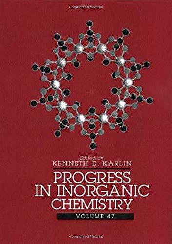 Progress in Inorganic Chemistry: Volume 47: Karlin, Kenneth D. (editor)