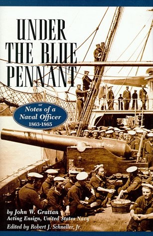 Under the Blue Pennant or Notes of a Naval Officer