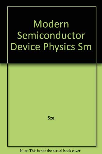 9780471240594: Modern Semiconductor Device Physics, Solutions Manual