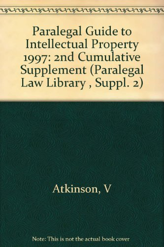 9780471241300: Paralegal Guide to Intellectual Property, 1997 Cumulative Supplement (Paralegal Law Library , Suppl. 2)