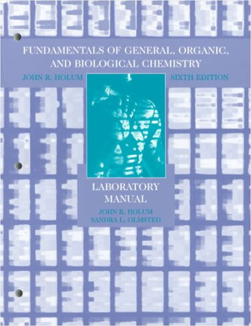9780471242840: Fundamentals of General, Organic, and Biological Chemistry, 6E, Laboratory Manual