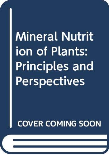 9780471243410: Mineral Nutrition of Plants: Principles and Perspectives